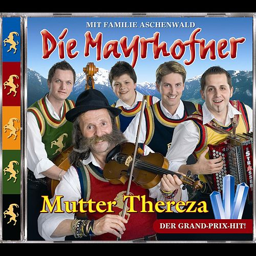 Mutter Thereza by Die Mayrhofner