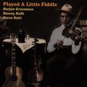 Played A Little Fiddle by Stefan Grossman