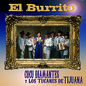 El Burrito by Cucu Diamantes
