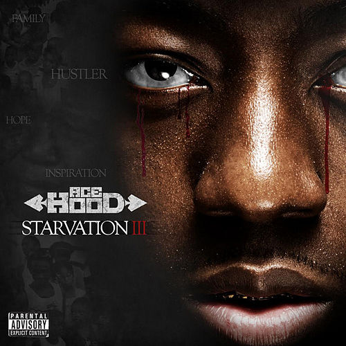 Starvation 3 by Ace Hood