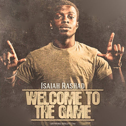 Welcome To The Game by Isaiah Rashad