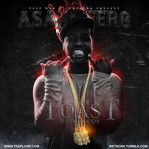 Toast To The Gods by A$AP Ferg