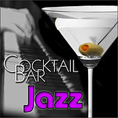 Cocktail Bar Jazz von Various Artists