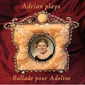 Ballade Pour Adeline by Adrian