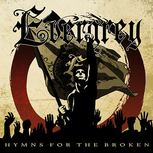 Hymns for the Broken (International Version) by Evergrey