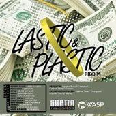 Lastic & Plastic Riddim by Various Artists