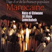L'âge d'or de la chanson populaire marocaine by Various Artists