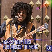 Bassy Rhythm & Blues of the 60s by Various Artists