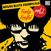 House Beats Essentials: Funky Soulful - Vol. 2 by Various Artists