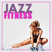Jazz Fitness - Workout Jazz Music by Smooth Jazz Sax Instrumentals