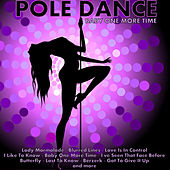 Pole Dance: Baby One More Time by Various Artists