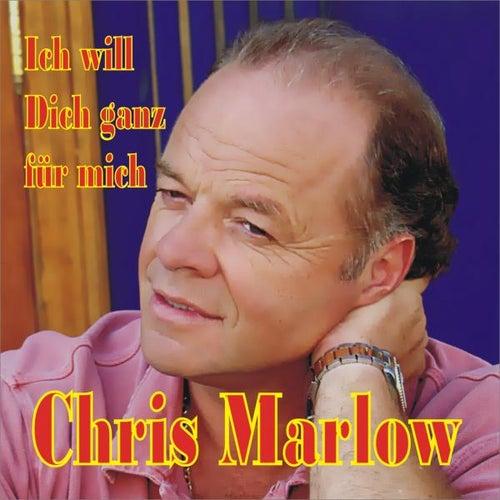 Ich will dich ganz für mich (Radio Version) by Chris Marlow