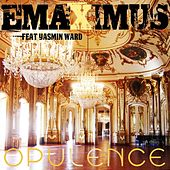 Opulence by Emaximus