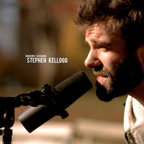 OurVinyl Sessions | Stephen Kellogg by Stephen Kellogg