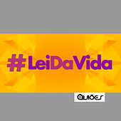 Lei da Vida - Single by Aviões Do Forró