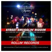 Street Smugglin Riddim by Various Artists