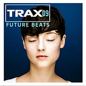 Trax 9 - Future beats by Various Artists
