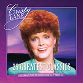 25 Greatest Classics by Cristy Lane