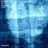 Return of the Savage Cow by Sensaya