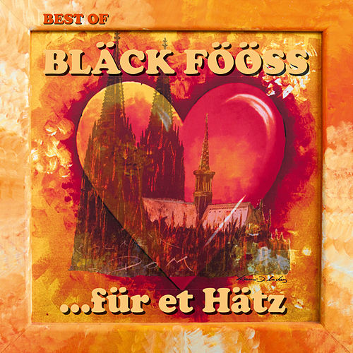 Best Of ...für et Hätz by Bläck Fööss