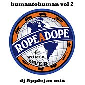 HumanToHuman - DJ Applejac Mix by Various Artists