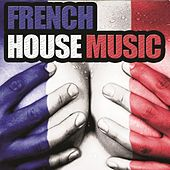 French House Music by Various Artists