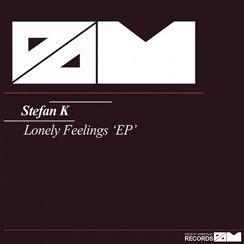 Lonely Feelings - Single by Stefan K