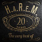 Twenty Years - the Very Best of H.a.r.e.m. by Harem