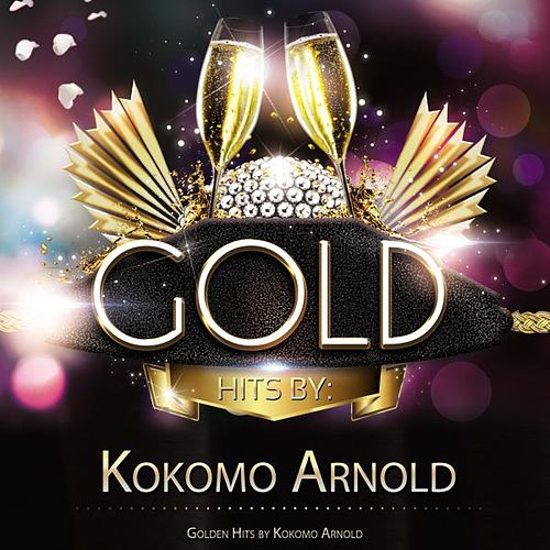Golden Hits By Kokomo Arnold von Kokomo Arnold