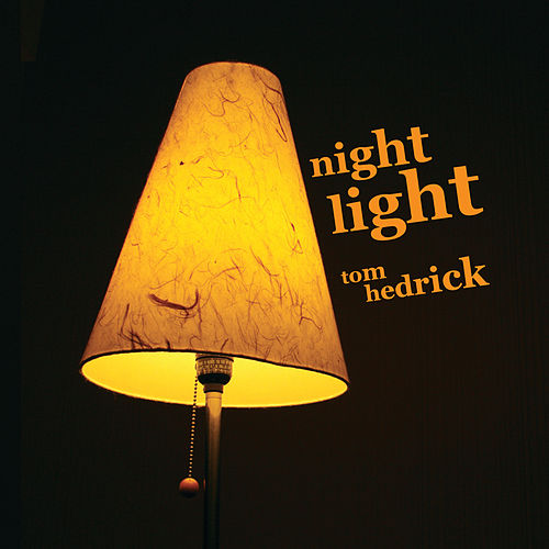 Night Light by Tom Hedrick