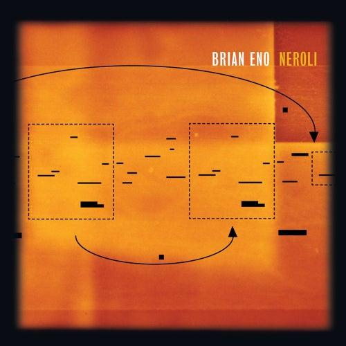 Neroli (Thinking Music Part IV) von Brian Eno