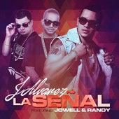 La Señal (feat. Jowell Y Randy) by J. Alvarez