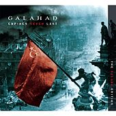 Empires Never Last (The Deluxe Edition) by Galahad