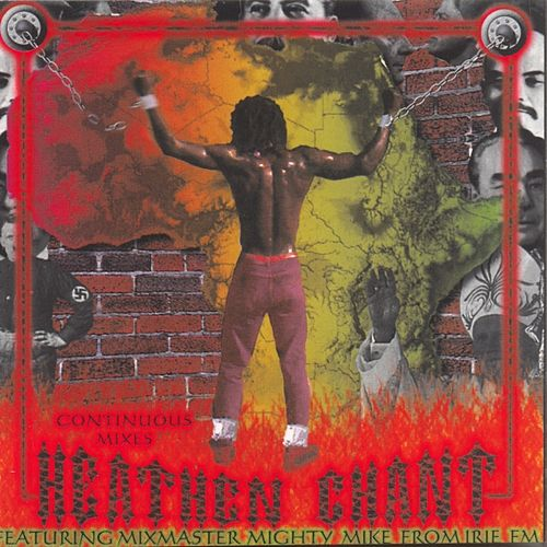 Heathen Chant Feat. Mixmaster Mighty Mike by Various Artists