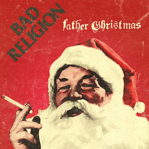 Father Christmas von Bad Religion