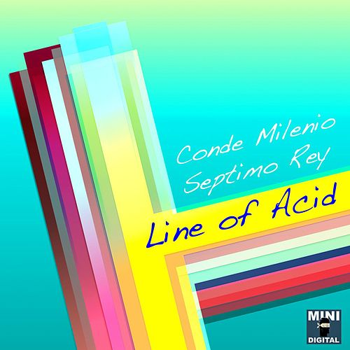 Line of Acid by Septimo Rey