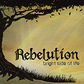 Bright Side of Life by Rebelution