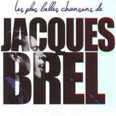 Brel : les plus belles chansons by Jacques Brel