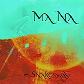 Snakesway by Mana