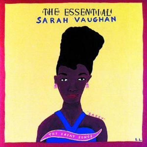 The Essential Sarah Vaughan... by Sarah Vaughan