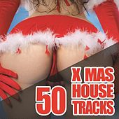 50 X-Mas House Tracks by Various Artists