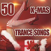 50 X-Mas Trance Songs by Various Artists