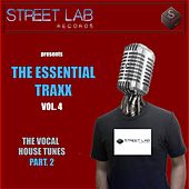 Streetlab Records presents Essential Traxx Vol.4 The Vocal House Tunes Pt.2 - EP by Various Artists