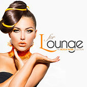 L for LOUNGE The Bossa Nova Selection by Various Artists