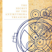 The Secret of Antikythera Treasure by Various Artists