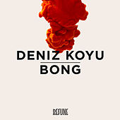 Bong by Deniz Koyu