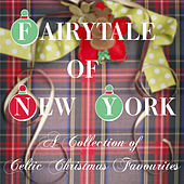 The Fairytale of New York: A Collection of Celtic Christmas Favourites by Various Artists