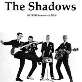 The Shadows (Stereo Remastered 2014) by The Shadows