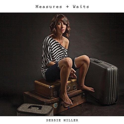 Measures + Waits by Debbie Miller