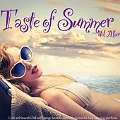 Taste of Summer Del Mar (Cool and Smooth Chill and Lounge Sounds - Deluxe Selection for Easy Listening and Relax) by Various Artists